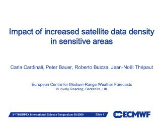 Impact of increased satellite data density  in sensitive areas