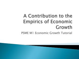 A Contribution to the  Empirics  of  Economic Growth