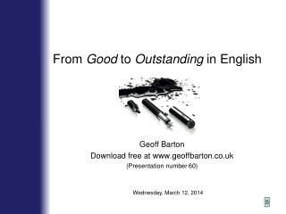 From  Good  to  Outstanding  in English