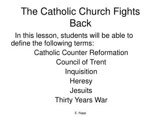 The Catholic Church Fights Back