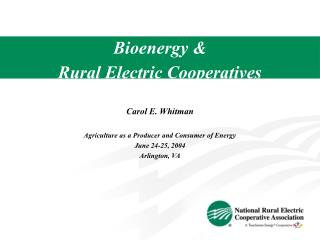 Bioenergy & Rural Electric Cooperatives
