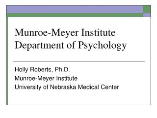 Munroe-Meyer Institute Department of Psychology