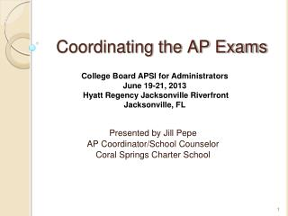 Coordinating the AP Exams