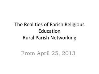 The Realities of Parish Religious Education  Rural Parish Networking