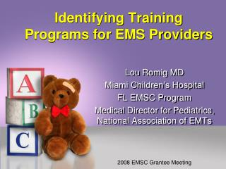 Identifying Training Programs for EMS Providers