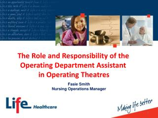 The Role and Responsibility of the  Operating Department Assistant  in Operating Theatres