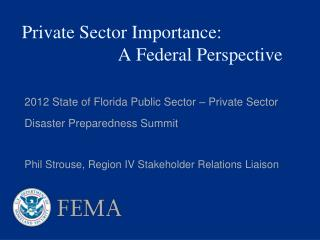 Private Sector Importance: 		 	A Federal Perspective