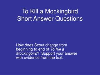 To Kill a Mockingbird Short Answer Questions