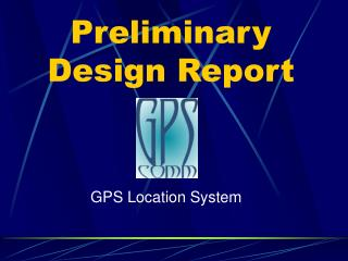 Preliminary Design Report