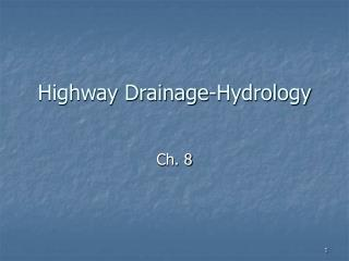 Highway Drainage-Hydrology