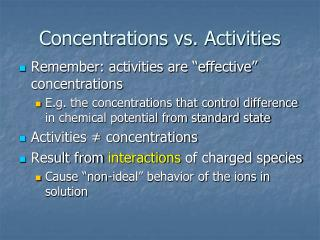 Concentrations vs. Activities