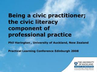 Being a civic practitioner; the civic literacy component of professional practice