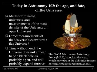 Today in Astronomy 102: the age, and fate,  of the Universe