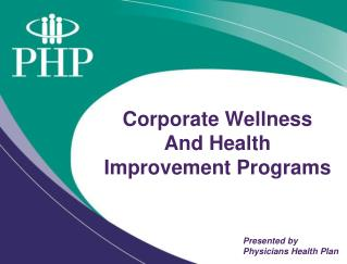 Corporate Wellness And Health Improvement Programs