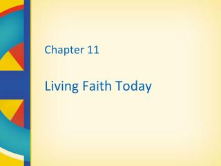 Chapter 11 Living Faith Today
