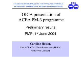 OICA presentation of ACEA PM-3 programme