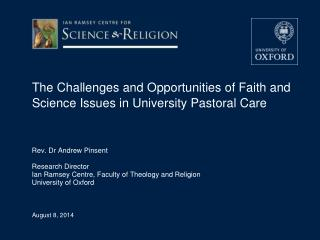 The Challenges and Opportunities of Faith and Science Issues in University Pastoral Care
