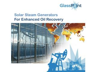 Solar Steam Generators For Enhanced Oil Recovery