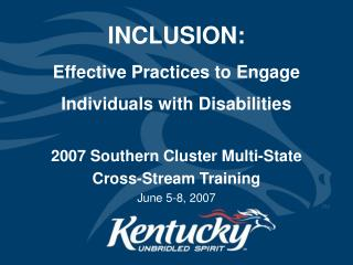 INCLUSION: Effective Practices to Engage Individuals with Disabilities