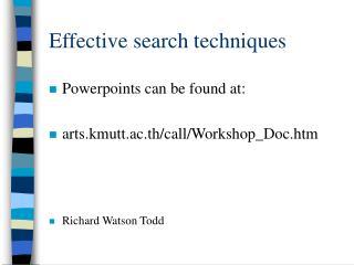 Effective search techniques
