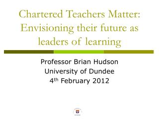 Chartered Teachers Matter: Envisioning their future as leaders of learning