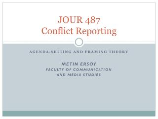 JOUR 487 Conflict Reporting