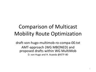 Comparison of Multicast Mobility Route Optimization