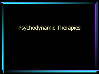 Psychodynamic Therapies