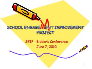 SCHOOL ENGAGE M ENT IMPROVEMENT PROJECT