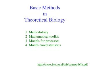 Basic Methods  in  Theoretical Biology