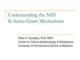 Understanding the NIH K-Series Grant Mechanisms