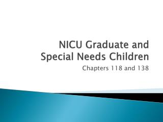 NICU Graduate and  Special Needs Children
