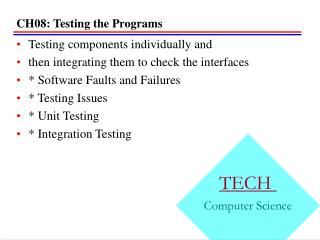 CH08: Testing the Programs