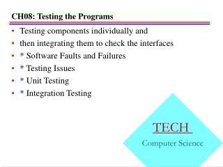 CH08: Testing the Programs