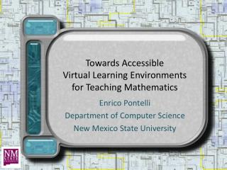 Towards Accessible  Virtual Learning Environments for Teaching Mathematics
