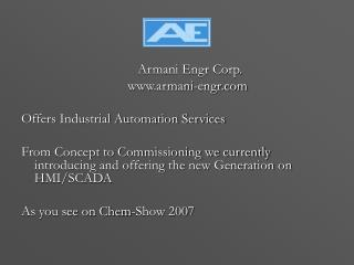 Armani Engr Corp. 				armani-engr Offers Industrial Automation Services