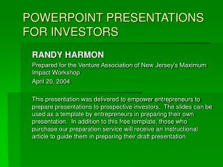 POWERPOINT PRESENTATIONS FOR INVESTORS
