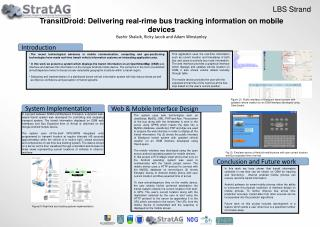 TransitDroid: Delivering real-rime bus tracking information on mobile devices