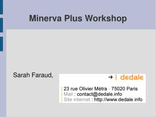 Minerva Plus Workshop