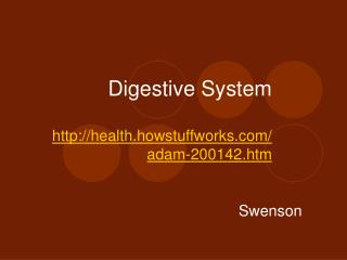 Digestive System health.howstuffworks/adam-200142.htm