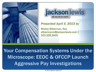 Your Compensation Systems Under the Microscope: EEOC & OFCCP Launch Aggressive Pay Investigations