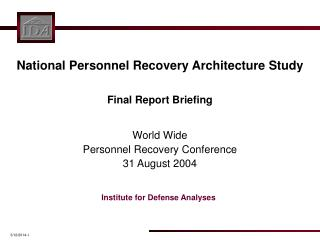 National Personnel Recovery Architecture Study   Final Report Briefing