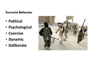 Terrorist  Behavior