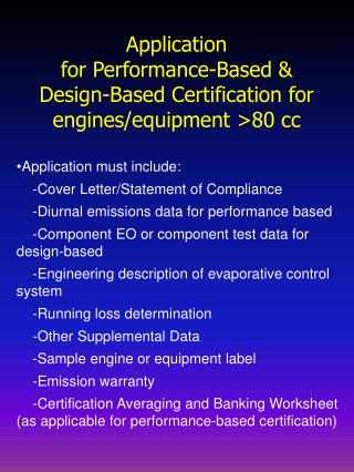 Application  for Performance-Based & Design-Based Certification for engines/equipment >80 cc