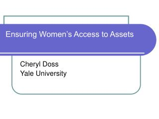 Ensuring Women's Access to Assets