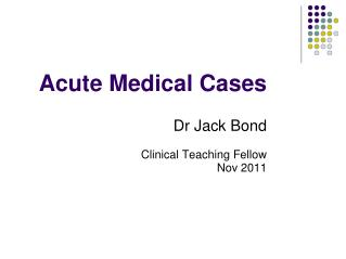 Acute Medical Cases