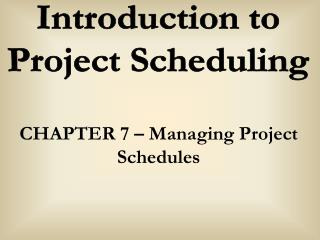 Introduction to Project Scheduling
