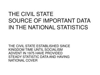 THE CIVIL STATE SOURCE OF IMPORTANT DATA IN THE NATIONAL STATISTICS