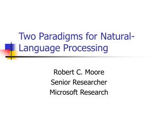 Two Paradigms for Natural-Language Processing