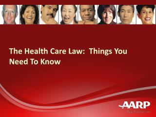 The Health Care Law:  Things You Need To Know